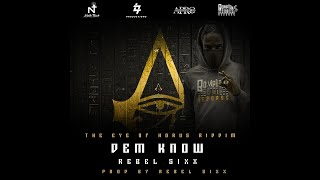 Rebel Sixx - Dem Know (Official Video)