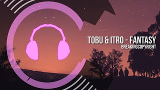 Tobu & Itro - Fantasy | Copyright Free Music (Free Download)