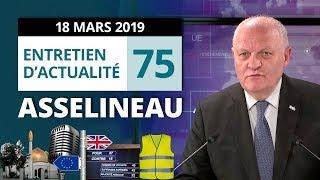 Attentat - Brexit - Acte XVIII - Loi pacte - Débat France TV - Entretien d'actualité n°75