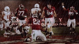 "Alabama Crimson Tide Football Hype 2013 ""Legacy"" HD"