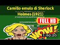 [ [LIVE REVIEW OLD MOVIE] ] No.23 @Camillo emulo di Sherlock Holmes (1921) #The3166obxlq