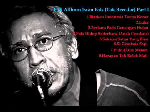 Full Album Iwan Fals Lagu Tak Beredar Part I