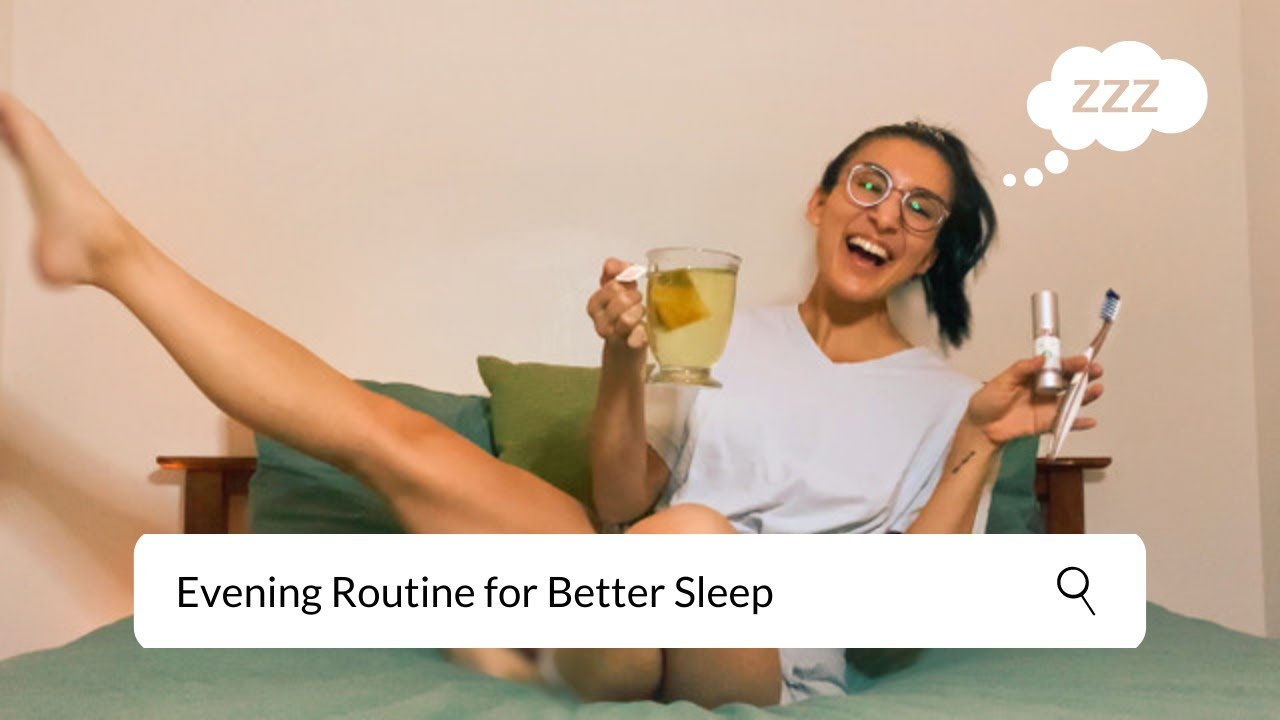 My Evening Routine for Better Sleep