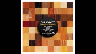 Gui Boratto - Paralelo (Oliver Schories Remix)