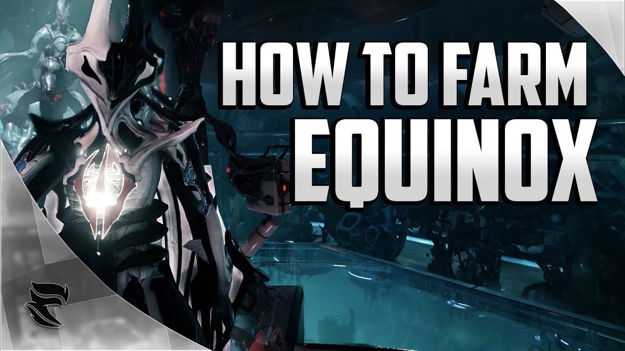 warframe how to get equinox youtube