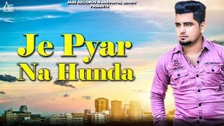 Je Pyar Na Hunda Deep Sukhdeep Mp3 Song Download