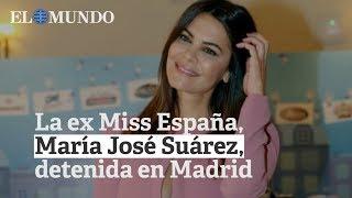 María José Suárez, ex Miss España, detenida en el aeropuerto de Madrid