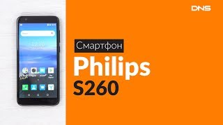 Скачать Распаковка смартфона Philips S260 Unboxing Philips S260