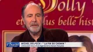 """Michel Delpech : """"Je ne suis pas au bout du chemin"""""""
