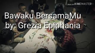 Bawaku BersamaMu Grezia Epiphania kids army cover video