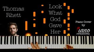 Piano Cover | Thomas Rhett - Look What God Gave Her (by Piano Variations) Video