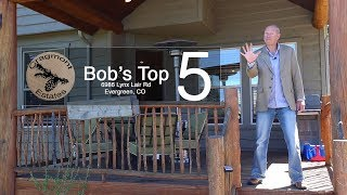 Bob's Top 5 Reasons To Love 6986 Lynx Lair in Cragmont Evergreen