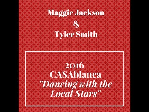 """CASAblanca """"Dancing with the Local Stars"""" 2016: Maggie Jackson & Tyler Smith"""
