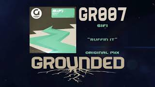 SIFI Ruffin it Original Mix
