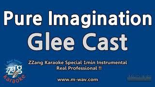 Glee Cast-Pure Imagination (1 Minute Instrumental) [ZZang KARAOKE]