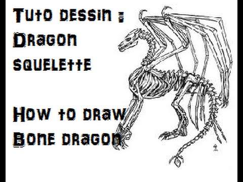 Tuto dessiner un dragon squelette how to draw a bone - Dessiner un squelette ...