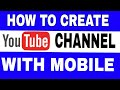 How to create Youtube channel with mobile | full tutorial in Hindi with new process