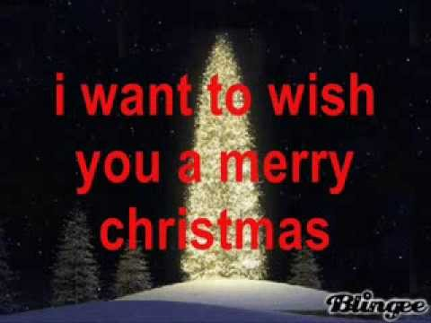 i want to wish you a merry christmas w/lyrics - YouTube