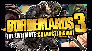 Ultimate Character Guide - Borderlands 3 | Which is right for you? Choice has more impact than ever
