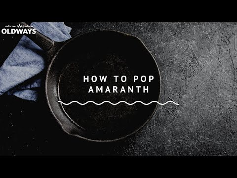 How to Pop Amaranth - YouTube
