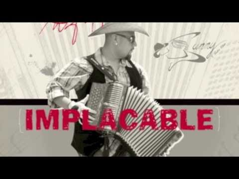 "Como me Haces Llorar - Sunny Sauceda NEW SINGLE ""IMPLACABLE"""