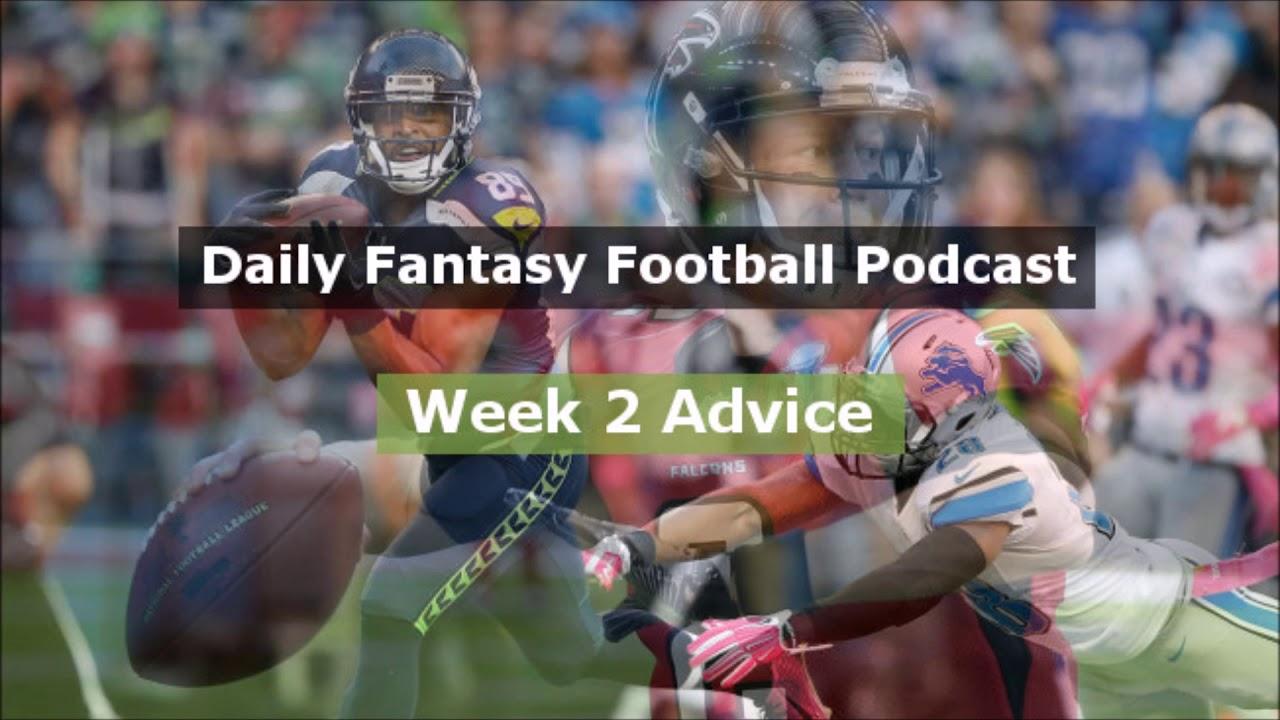 Daily Fantasy Football Podcast 2017 Week 2 Youtube