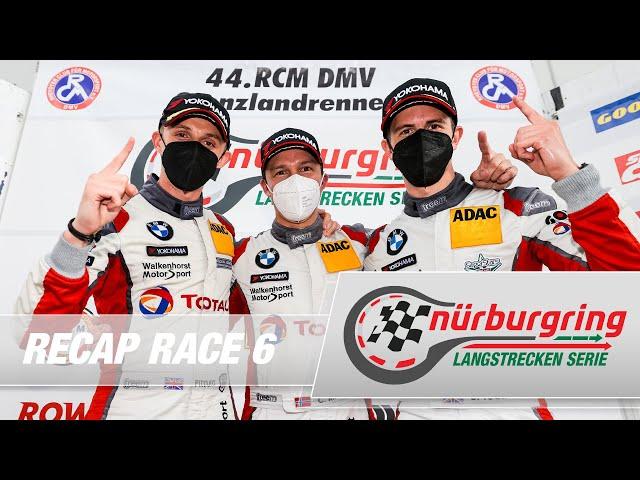 Recap Rennen 6 Nürburgring Langstrecken-Serie (NLS)
