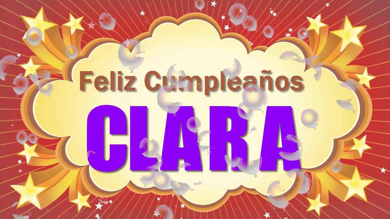Feliz Cumpleaños Clara - YouTube
