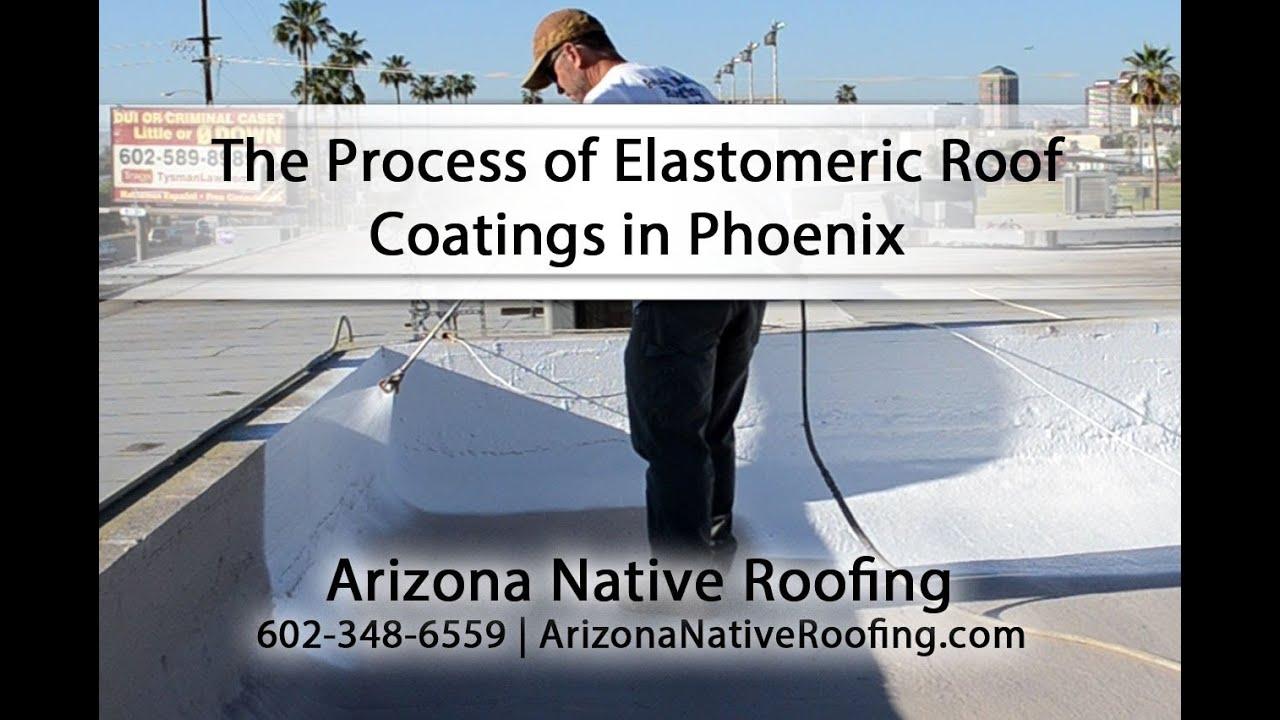 The Process Of Elastomeric Roof Coatings In Phoenix   YouTube