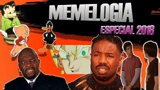 MEMELOGÍA EDICIÓN ESPECIAL 2018!!! PT 1