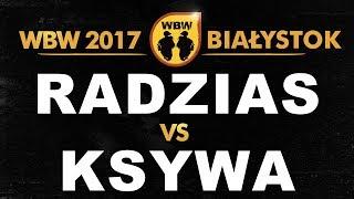bitwa RADZIAS vs KSYWA # WBW 2017 Białystok (1/4) # freestyle