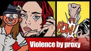 Proxy violence, a woman's not so secret weapon  | Badger Talk 6