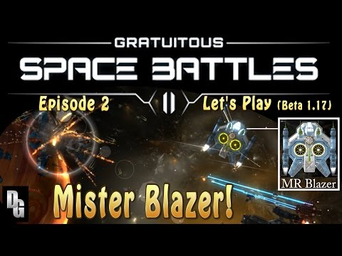 Gratuitous Space Battles II ► Episode 2 ► Beta 1.17 - Customizing Our First Fleet!