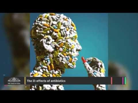 4 Ill effects of Antibiotics
