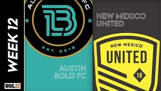 Austin Bold FC vs New Mexico United: May 25th, 2019