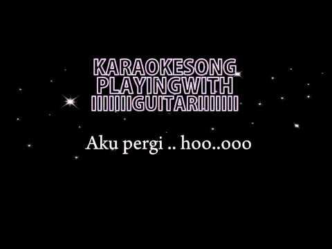 Alika Aku Pergi ( Acoustic Karaoke Version )
