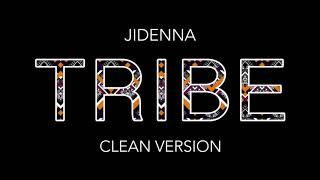 Jidenna - Tribe (Clean version)