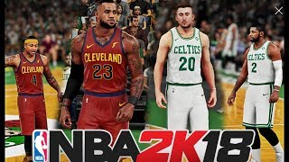 NBA 2K18 Ros Cavaliers Vs Celtics NBA 2K16 New Updated Rosters Isaiah Thomas Takes On Kyrie Irving