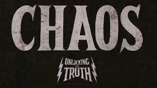 Unlocking the Truth - Chaos (Official Audio)