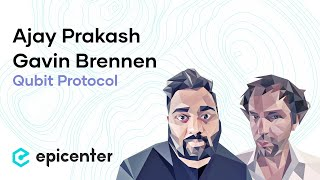 #231 Ajay Prakash & Gavin Brennen: Qubit Protocol – Quantum Computing and its Coming Treat to Crypto