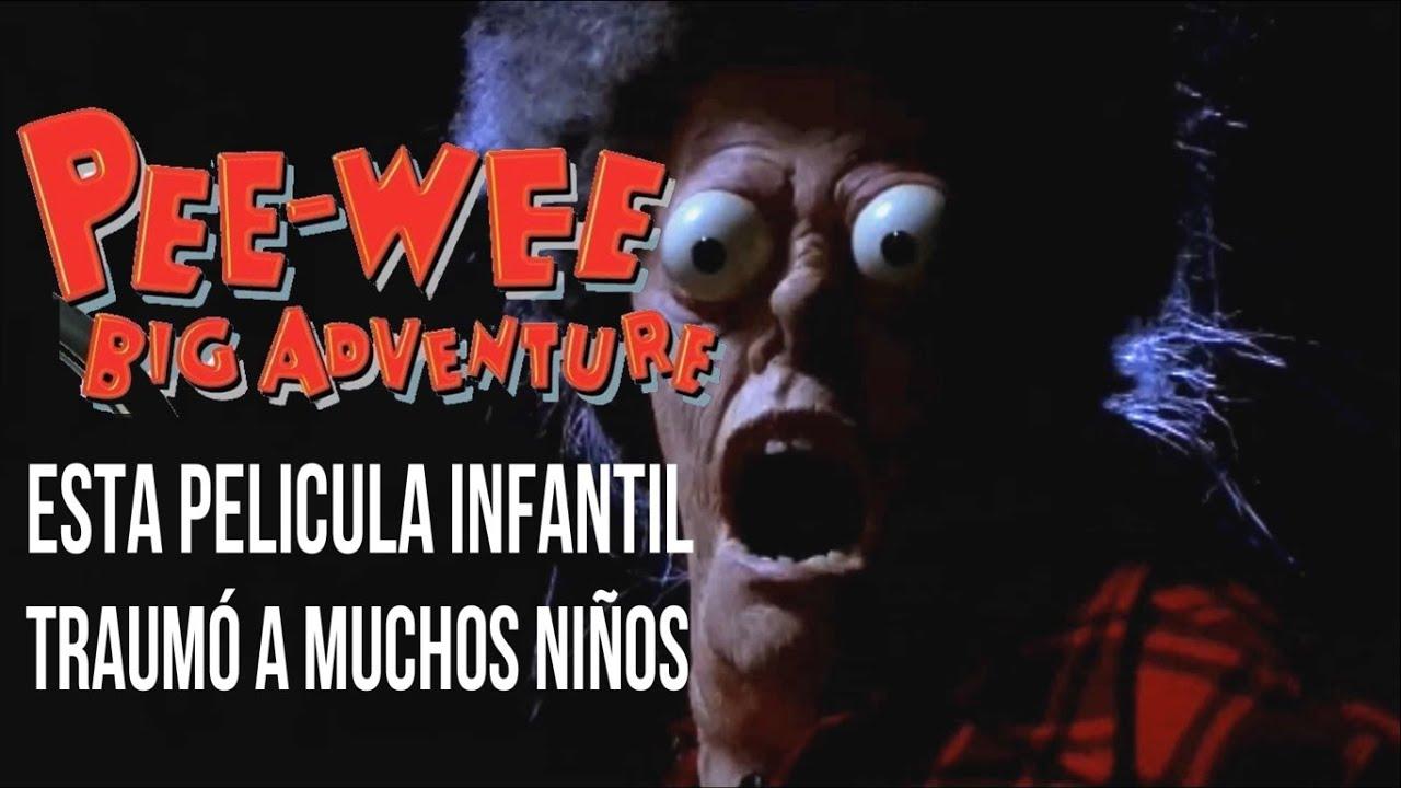 La Gran Aventura de Pee-Wee | Esta película infantil traumó a muchos niños