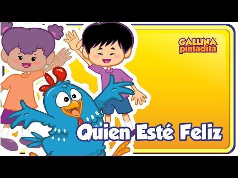 Descargar Video Quien Esté Feliz - Gallina Pintadita 1 - Oficial - Canciones infantiles para niños y bebés