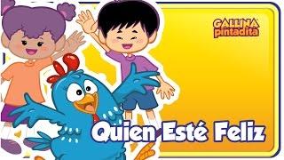 Quien Esté Feliz - Gallina Pintadita 1 - Oficial - Canciones infantiles para niños y bebés thumbnail