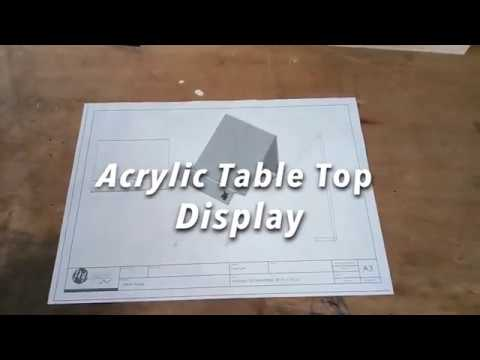 How its made.  Acrylic table top display
