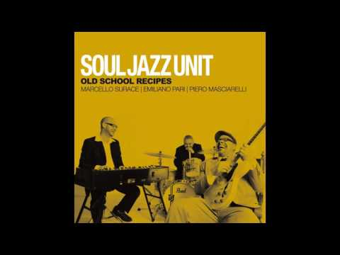 Soul Jazz Unit - Afro - feat. Franco Marinacci (Official Sound)