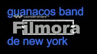 guanacos band de new york mix de quebradita en vivo,cumbiasalvadoreña.musica nueva