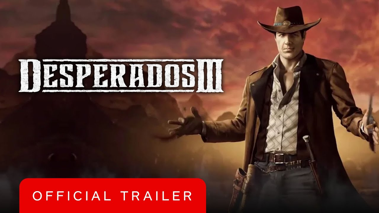 Desperados 3 Official John Cooper Trailer Youtube