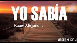 Raw Alejandro - Yo Sabia [Letra/Lyrics]