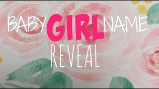 Video BABY GIRL'S NAME REVEAL download MP3, 3GP, MP4, WEBM, AVI, FLV Agustus 2018