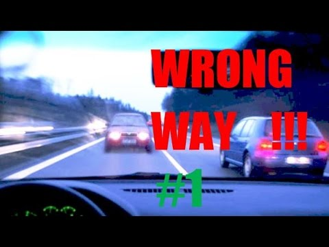 🔴 #1: Wrong Way - Ghost Driver - Geisterfahrer